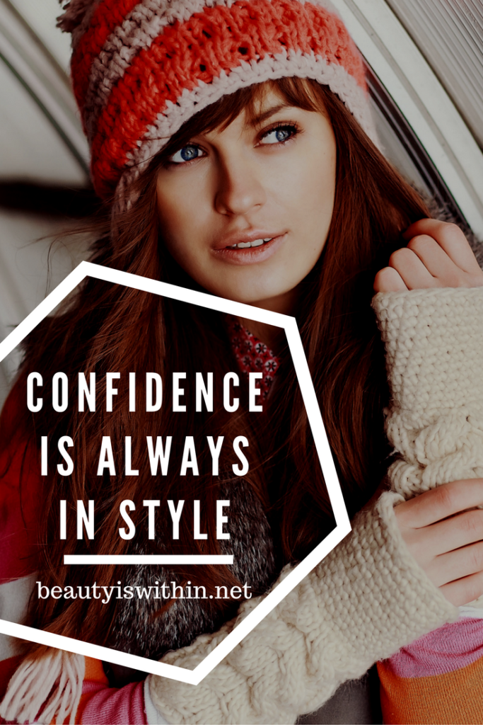 Confidence is always in style quote