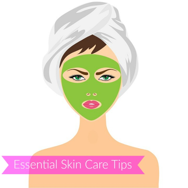 Essential skin care tips