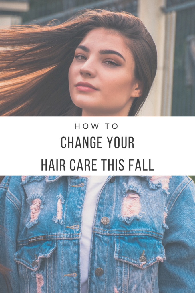 How to Change Your Hair Care This Fall